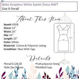 bebe Dresses - bebe Strapless White Eyelet Dress NWT Size X-Small